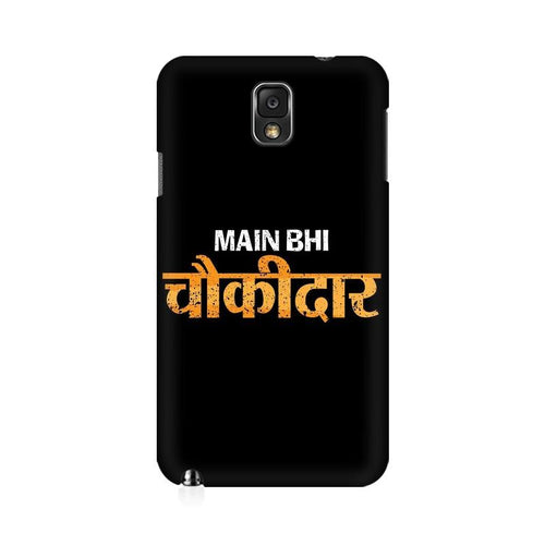 Main Bhi Chowkidar Multicolour Case For  Samsung Note 3