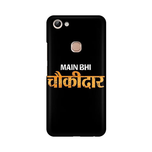 Main Bhi Chowkidar Multicolour Case For Vivo Y83