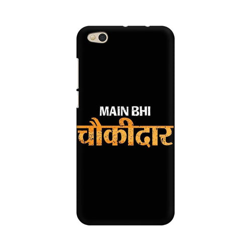 Main Bhi Chowkidar Multicolour Case For  Xiaomi Mi 5C