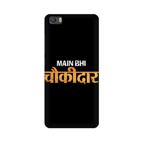 Main Bhi Chowkidar Multicolour Case For  Xiaomi Mi 5