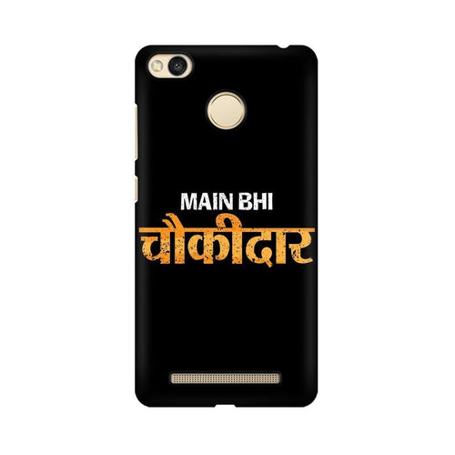Main Bhi Chowkidar Multicolour Case For Xiaomi Redmi 3s Prime