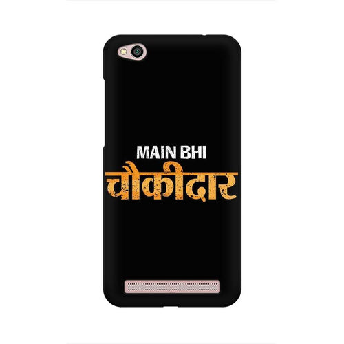 Main Bhi Chowkidar Multicolour Case For  Xiaomi Redmi 5A