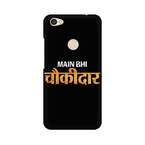 Main Bhi Chowkidar Multicolour Case For Xiaomi Redmi Y1