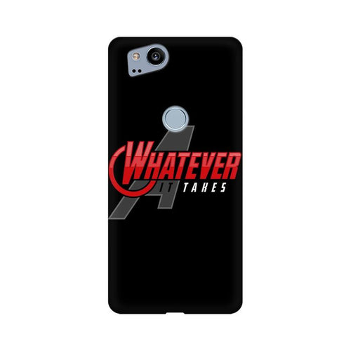 Whatever It Takes Multicolour Phone Case For Google Pixel 2