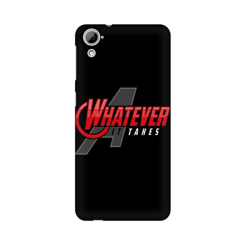 Whatever It Takes Multicolour Phone Case For HTC Desire 826