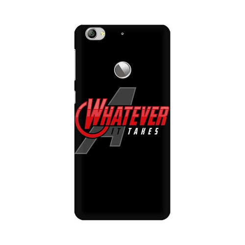 Whatever It Takes Multicolour Phone Case For LeEco Le 1s