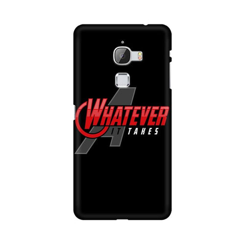 Whatever It Takes Multicolour Phone Case For LeEco Le Max
