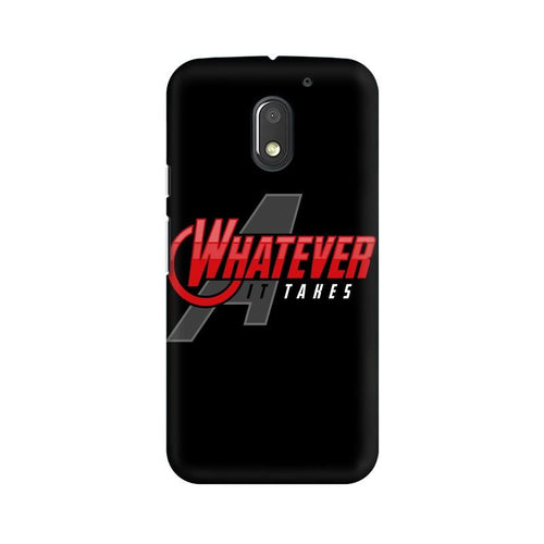 Whatever It Takes Multicolour Phone Case For Moto E3 Power