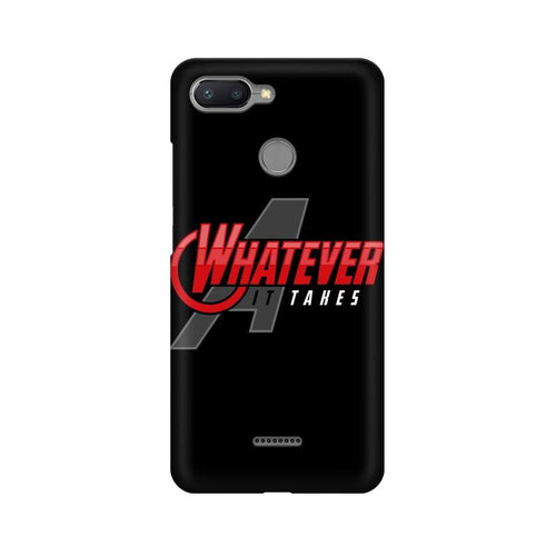 Whatever It Takes Multicolour Case For Xiaomi Redmi 6