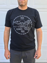 "Load image into Gallery viewer, ""Ride. Always Ride."" Shirt -- Mountain Design"