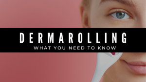 Dermarolling: What You Need to Know