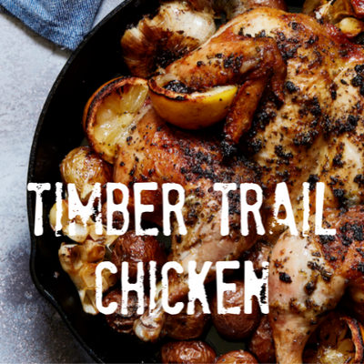 Timber Trail Chicken