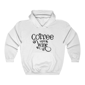 Coffee Until Wine Hoodie - Unisex Heavy Blend™ Hooded Sweatshirt