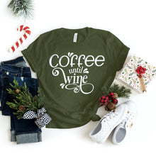 Load image into Gallery viewer, Coffee Until Wine - T-Shirt - Healthy Wealthy Skinny
