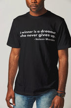 Load image into Gallery viewer, A Winner Is a Dreamer Nelson Mandela T-Shirt | Nelson Mandela Quote - Healthy Wealthy Skinny