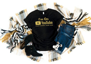 I'm On YouTube T-Shirt | Black with Glitter | Custom T-Shirt with Your Channel Name