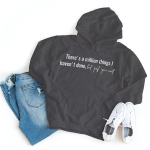 Hamilton - There's A Million Things I Haven't Done, But Just You Wait - Hoodie - Healthy Wealthy Skinny