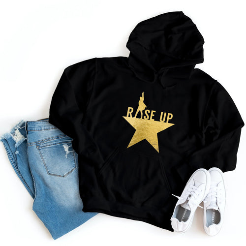 Hamilton - Rise Up | Gold Foil - Hoodie - Healthy Wealthy Skinny