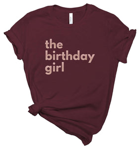 the birthday girl - Personalized Women's Birthday Shirt - Healthy Wealthy Skinny