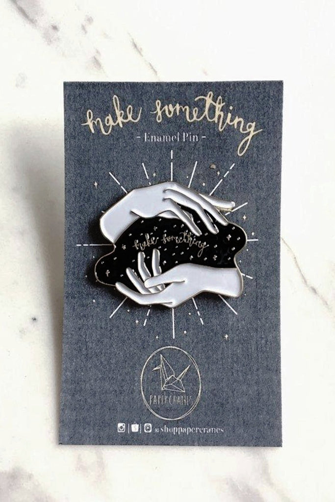 MAKE SOMETHING | ENAMEL PIN
