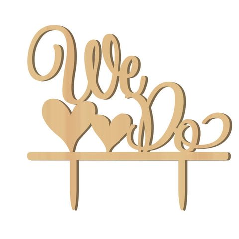 "Cake Topper "" We Do "" Wood  Wedding Cake Decorations"