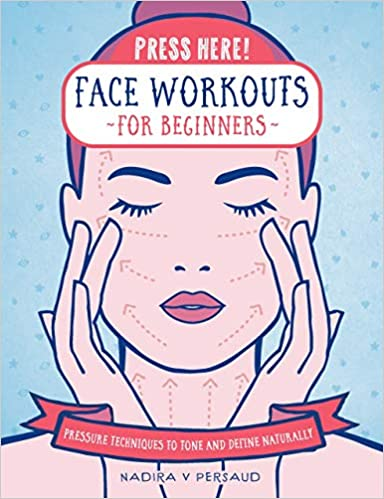 press here! face workouts for beginners