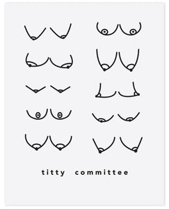 titty committee print - 11x14