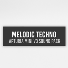 Load image into Gallery viewer, Arturia Mini Presets: Melodic Techno