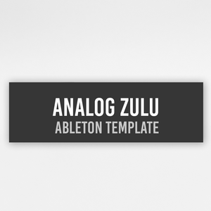 Analog Zulu - Ableton Template