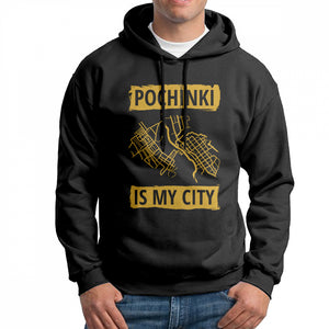PUBG Pochinki Is My City Hoodies