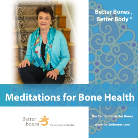 Meditations for Bone Health