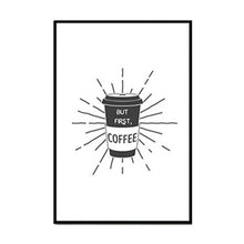 Coffee is Always a Good Idea Kitchen Wall Art