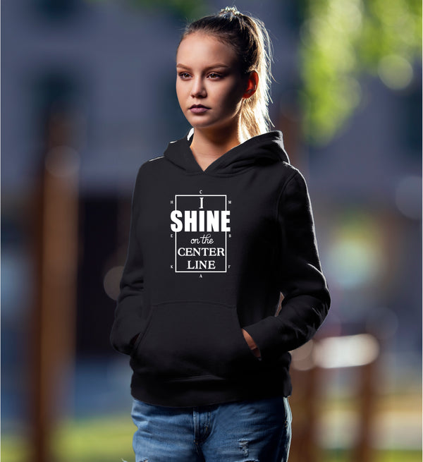 I Shine On Center Line Hoodie
