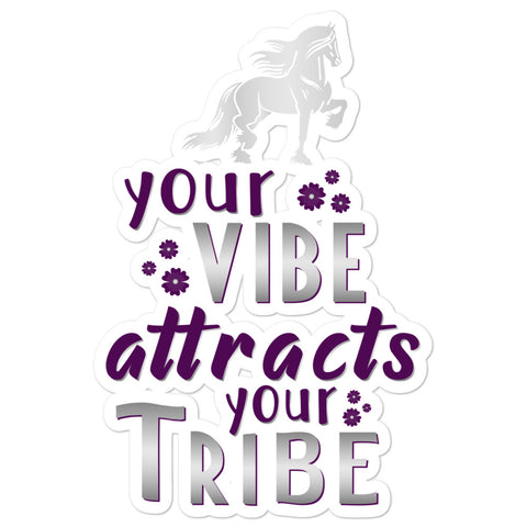 Your Vibe Attracts Your Tribe Bubble-free stickers