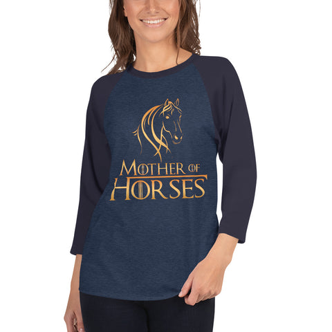 Mother Of Horses 3/4 sleeve raglan shirt