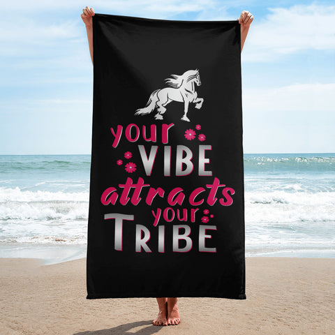 Your Vibe Attracts Your Tribe Towel