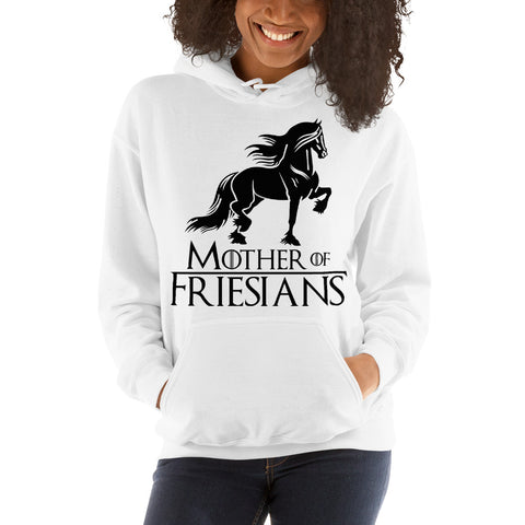 Mother Of Friesians Hooded Sweatshirt