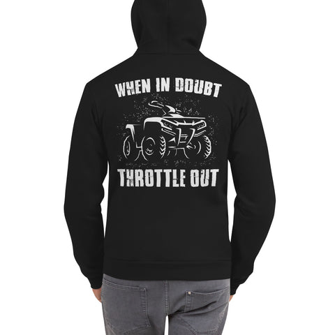 When In Doubt Throttle Out Hooded Sweatshirt