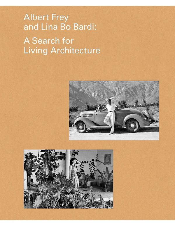 Albert Frey and Lina Bo Bardi: A Search for Living Architecture - Flamingo Estate