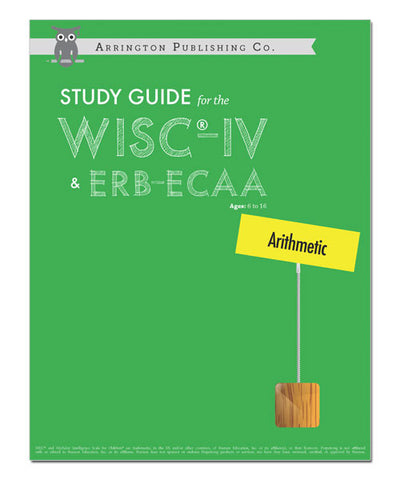 Study Guide for the WISC®-IV & ERB-ECAA: Arithmetic Workbook