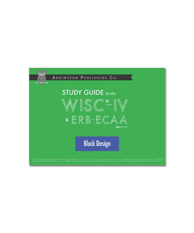 Study Guide for the WISC®-IV & ERB-ECAA: Block Design Cards & Blocks