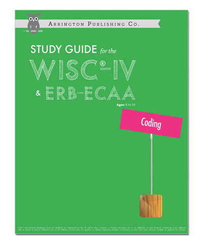 Study Guide for the WISC®-IV & ERB-ECAA: Coding Workbook