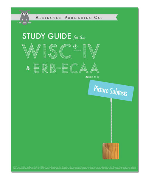 Study Guide for the WISC®-IV & ERB-ECAA: Picture Subtests Workbook