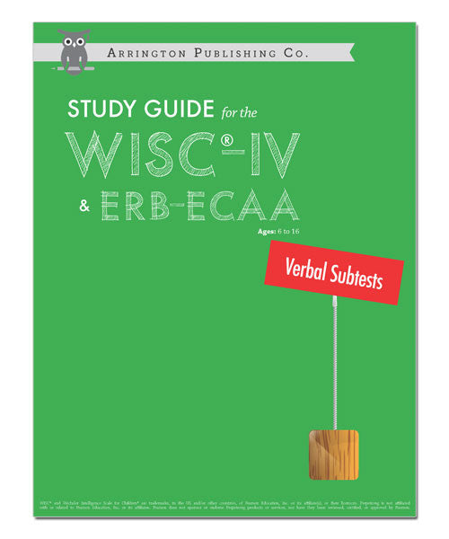 Study Guide for the WISC®-IV & ERB-ECAA: Verbal Subtests Workbook