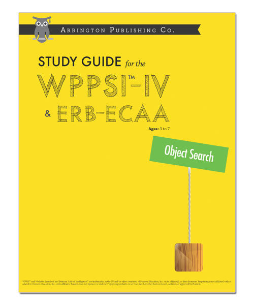 Study Guide for the WPPSI™-IV & ERB-ECAA: Object Search Workbook