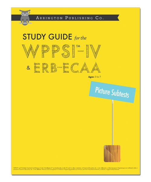 Study Guide for the WPPSI™-IV & ERB-ECAA: Picture Subtests Workbook