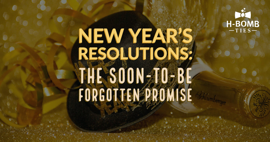New Year's Resolutions: The Soon-to-Be Forgotten Promise