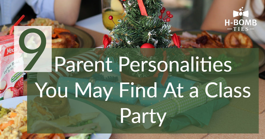 9 Parent Personalities You May Find At a Class Party