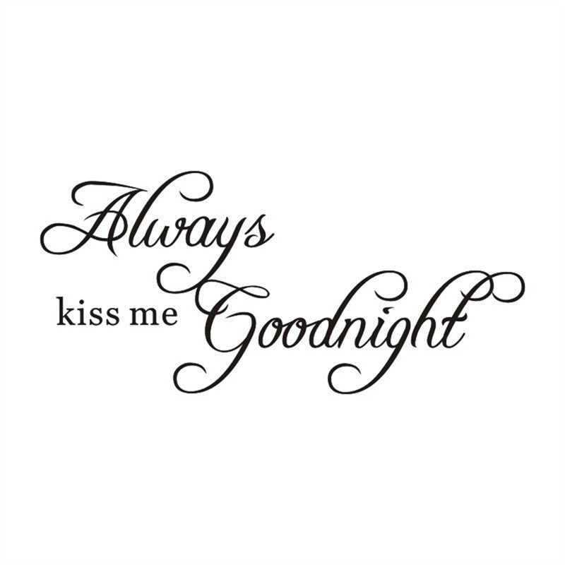 Always Kiss Me Goodnight Wall Stickers Removable Art Decals for Bedroom Decoration