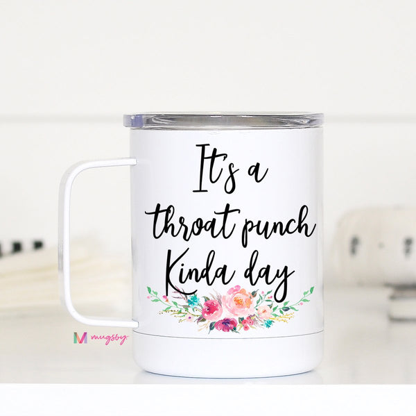 It's a Throat Punch Kind of Day TCWH